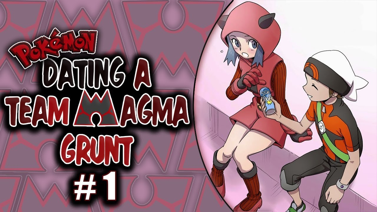 Dating a team magma grunt 5