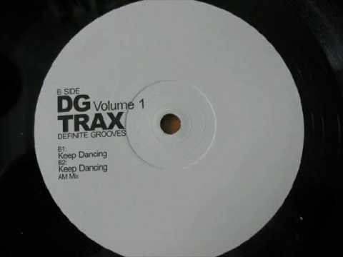 Definite Grooves - Keep Dancing (Original Mix)