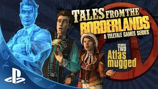 Tales from the Borderlands – Episode 2, 'Atlas Mugged' Trailer | PS4, PS3