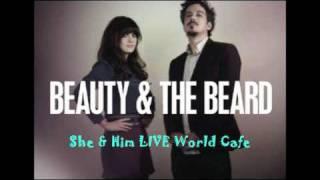 In The Sun She Him Live World Cafe