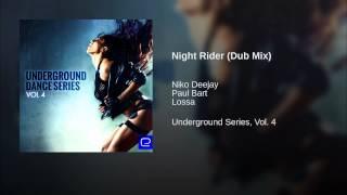 Night Rider (Dub Mix)