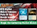 MTG Market Watch: February Picks of the Month Iconic Masters Edition
