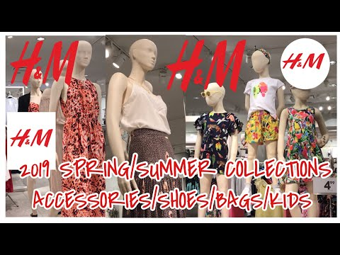 H&M CANADA NEW SPRING/SUMMER COLLECTIONS 2019 | ACCESSORIES,SHOES,BAGS AND KIDS