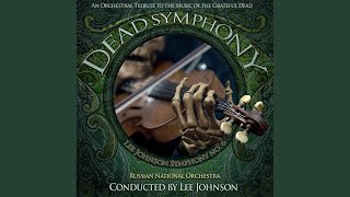 Dead Symphony, An Orchestral Tribute to the Music of the Grateful Dead: 06. Sugar Magnolia mvt VI
