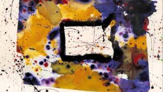 Sam Francis and Boards of Canada-Slow This Bird Down