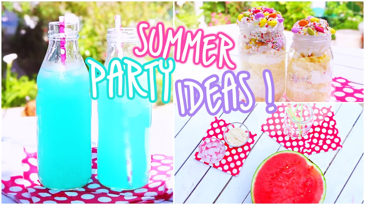 Pool Party Food Ideas For Teenagers pool party food ideas for kids Summer Party Ideas Snacks Beverages Youtube