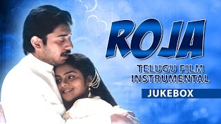 Roja Telugu Film Instrumental Jukebox || Telugu Instrumental Songs || Arvindswamy, Madhubala
