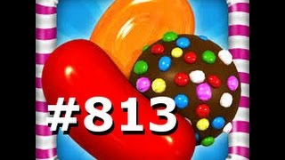 Candy Crush Saga - Level 813 - 2 stars - No boosters