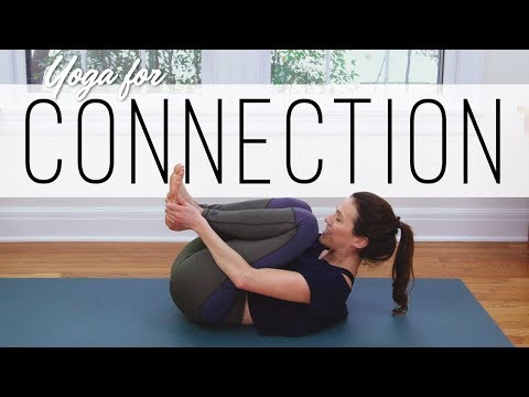 Yoga For Connection  |  Yoga Claas With Adriene