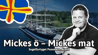 Mickes Ö - Mickes Mat: Segelfartyget Pommern