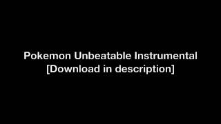 "Pokemon ""Unbeatable"" Advanced Battle Theme - [Instrumental]"