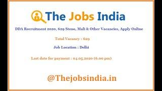 DDA Recruitment 2020, 629 Steno, Mali & Other Vacancies, Apply Online