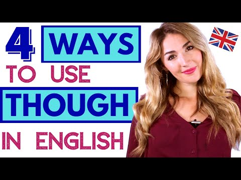 How to Use 'Though' in English - 4 Ways