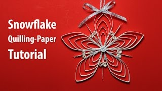 [Paper Quilling] Snowflake Decorations for X-mas tutorial