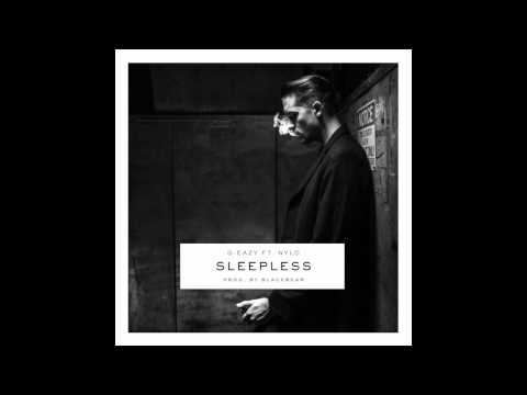 G EAZY - Sleepless ft.  NYLO (Download)
