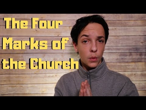 The Four Marks of the Church!