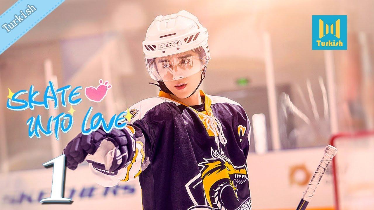 Download 【Turkish】Skate Into Love 01 (Steven Zhang, Janice Wu) | Sevginiz ve Hayallerinizle İlerleyin