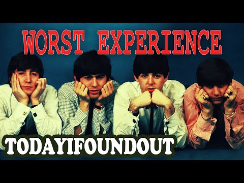 The Beatles' Worst Experience