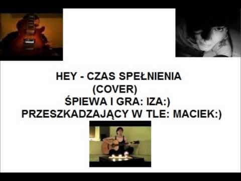 Hey - Czas Spełnienia - cover - Izoldek & macsoldierful
