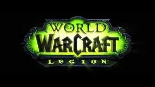World of Warcraft׃ Legion трейлер дополнения на русском языке