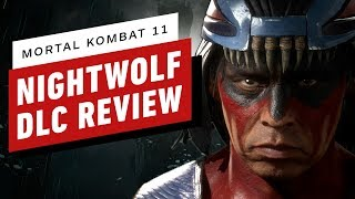 Mortal Kombat 11 - Nightwolf DLC Review