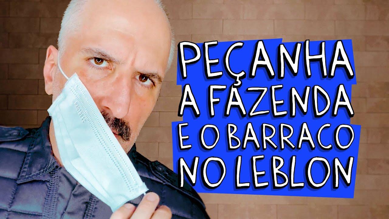 PEÇANHA - A FAZENDA E O BARRACO NO LEBLON