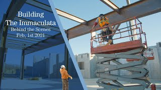 Immaculata Church Project - Steel in Full Swing - February 1st Update Video