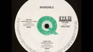 BRAINCHILD - Synfonica (EYE Q RECORDS)
