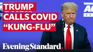 Donald Trump calls coronavirus 'kung flu' again