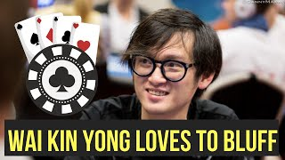 Wai Kin Yong Loves the Thrill of Bluffing