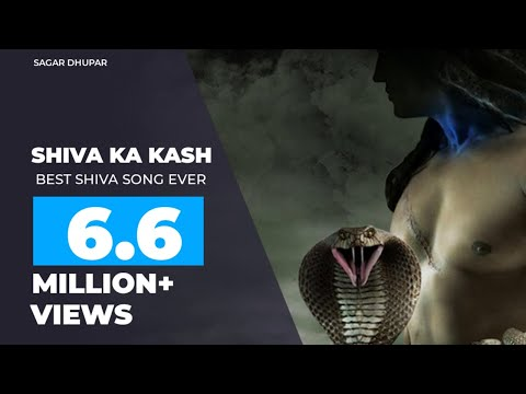 Shiv Ka Kash (Official Video) Sagar Dhuper | Latest Hindi song 2018 | Latest Hindi Video 2018