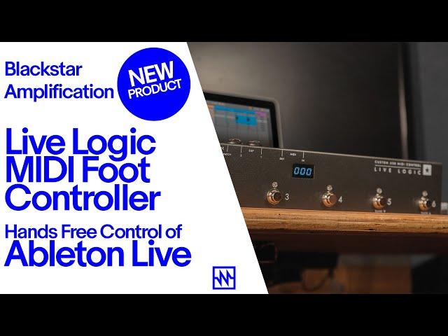 Blackstar Live Logic MIDI Foot Controller- Hands Free Control of Ableton Live
