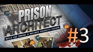 Prison Architect - прохождение на русском # 3 (первая потасовка)