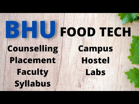 (2020) All about BHU M.Sc. Food Technology Department you should know before taking admission | Ep 1