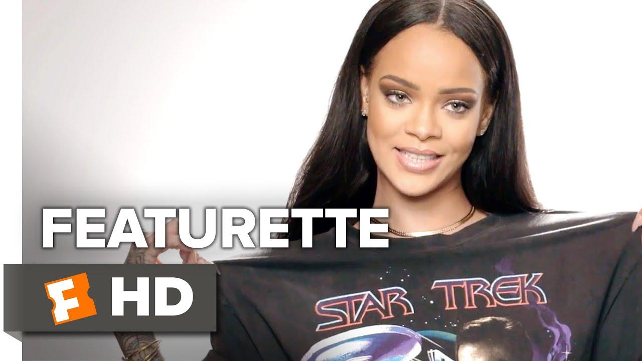 Star Trek Beyond Featurette - Rihanna (2016) - Movie
