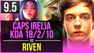 caps irelia vs riven mid kda 18210 2 early solo kills legendary euw challenger v95