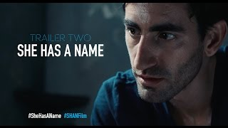 She Has A Name - Official Trailer Two