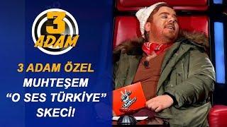 3 Adam'dan Muhteşem O Ses Türkiye Skeci   3 Adam
