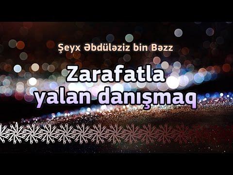 Zarafatla yalan danışmaq - Şeyx Əbdüləziz bin Bəzz
