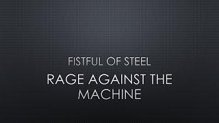 Rage Against The Machine | Fistful Of Steel (Lyrics)