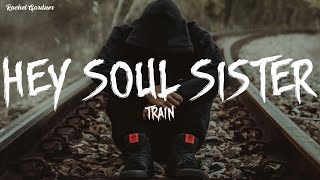 Hey, Soul Sister - Train (Lyrics)