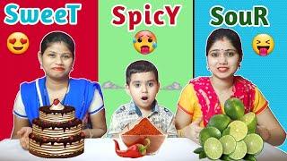 Sweet vs Spicy vs Sour Food Challenge | Funny Food Challenge