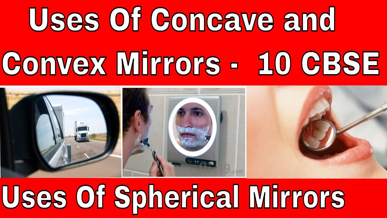 Uses Of Concave And Convex Mirorrs 10 Cbse Uses Of Spherical