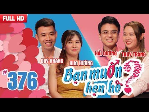 WANNA DATE EP 376 UNCUT Quy Khang  Kim Huong Hai Duong  Thuy Trang  160418 💖