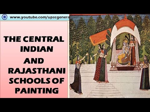 Rajasthani school and central Indian school of Painting: Indian art and culture