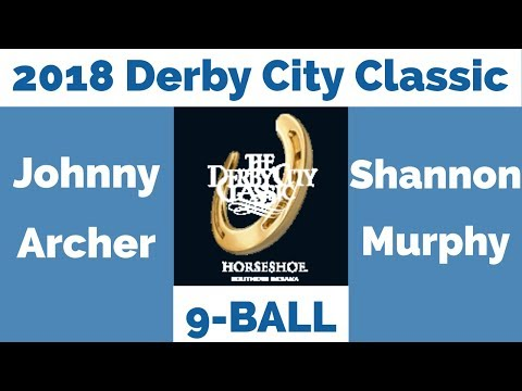 Johnny Archer vs Shannon Murphy - 9 Ball - 2018 Derby City C