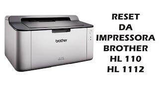 RESET DA BROTHER HL 1110 E HL1112 (RESETAR IMPRESSORA)