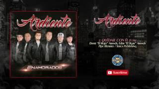 Ardiente - Quedate Con El ( Audio Oficial )