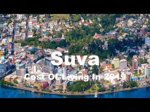 Cost Of Living In Suva, Fiji In 2019, Rank 245th In The World