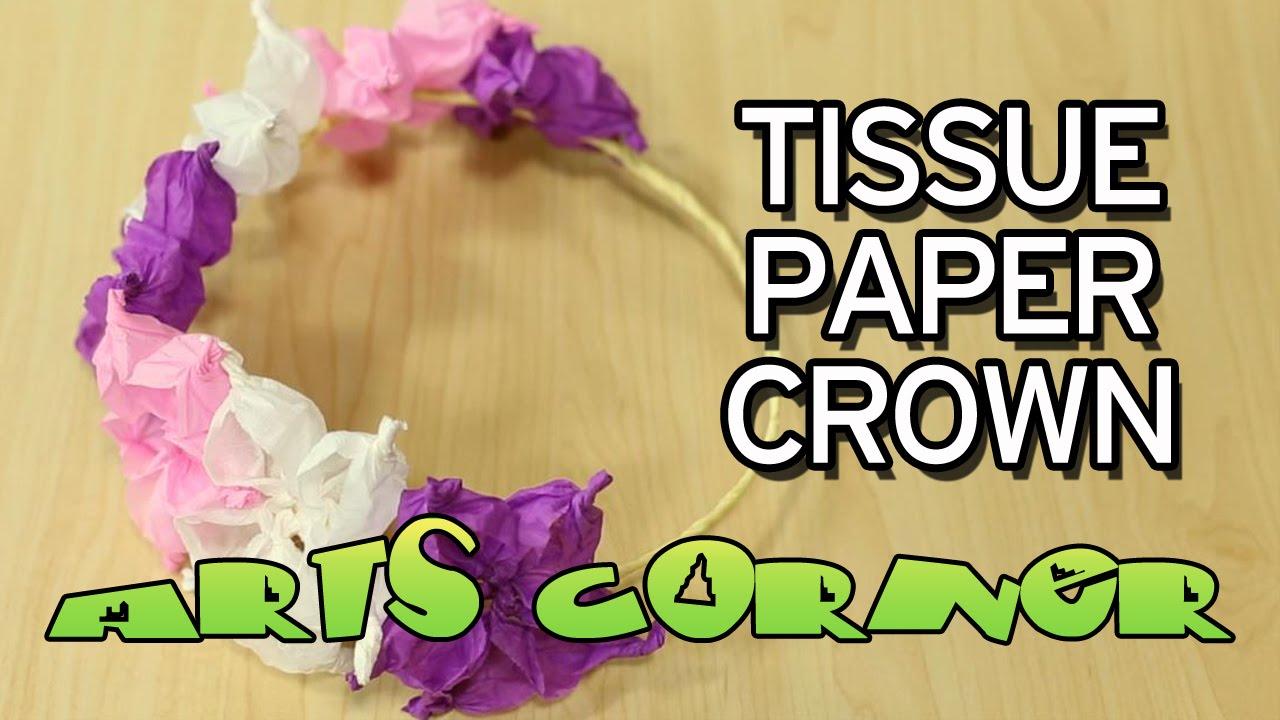 Arts corner tissue paper crown youtube mightylinksfo